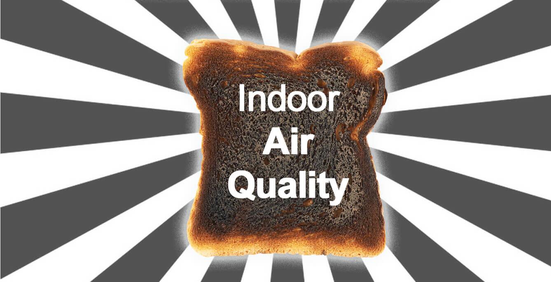 Burnt-Toast-Indoor-Air-Quality-HVAC